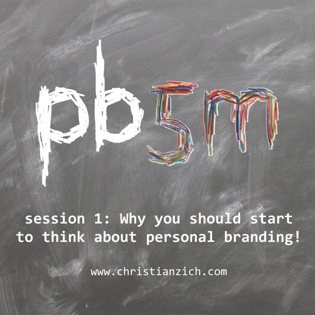 Personal Branding, Session 1